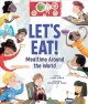 Let's eat! : mealtime around the world