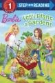 Barbie, let's plant a garden!