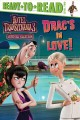 Drac's in love!