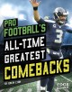 Pro Football's All-Time Greatest Comebacks