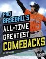 Pro baseball's all-time greatest comebacks