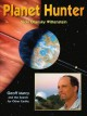 Planet hunter : Geoff Marcy and the search for other Earths