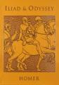 The Iliad ; &, The Odyssey