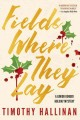 Fields where they lay : a Junior Bender holiday mystery