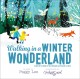 Walking in a winter wonderland : based on the song by Felix Bernard and Richard B. Smith, as sung by Peggy Lee