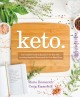 Keto : the complete guide to success on the ketogenic diet, including simplified science and no-cook meal plans