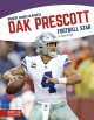 Dak Prescott : football star