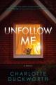 Unfollow me : a novel