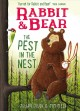 Rabbit & Bear : the pest in the nest