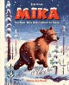 Mika : the bear who didn't want to sleep
