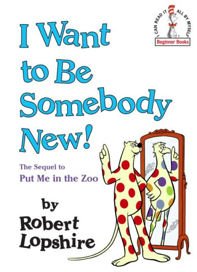 i want to be someone new