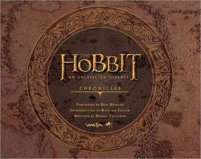 The Hobbit: an unexpected journey: chronicles: art and design