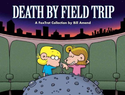 FoxTrot: Death By Field Trip