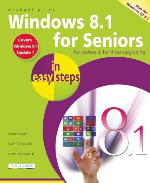 Windows 8.1 for Seniors in Easy Steps cover