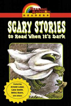 Scary Stories to Read When It's Dark