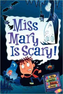 Miss Mary is Scary!, reviewed by: morgan m thomas <br />