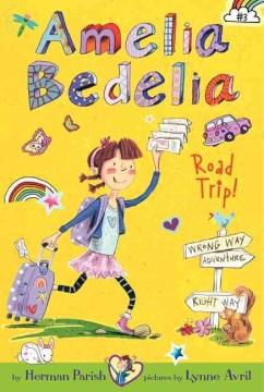 Amelia Bedelia Road Trip!, reviewed by: Leanne <br />