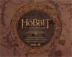 The Hobbit: an unexpected journey: chronicles: art and design, reviewed by: Tessa Endicott <br />
