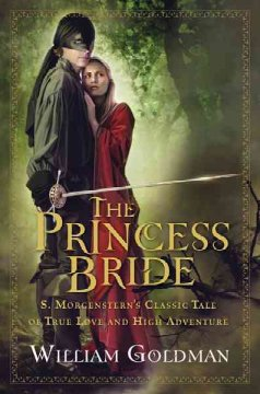 Princess Bride by William Goldman