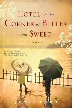 Hotel on the Corner of Bitter and Sweet, reviewed by: Seth <br />