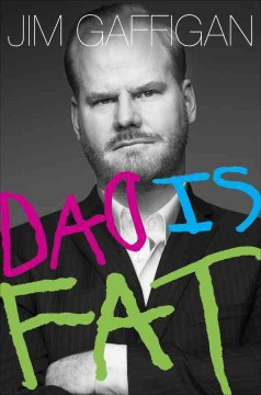 Dad is Fat, reviewed by: Nikki Wolf <br />