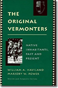 The original Vermonters : native inhabitants, past and present