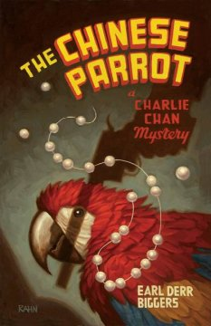 The Chinese Parrot, reviewed by: Bev Hankins <br />