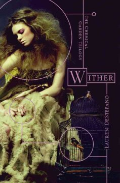 Wither, reviewed by: Brittany Kasper <br />
