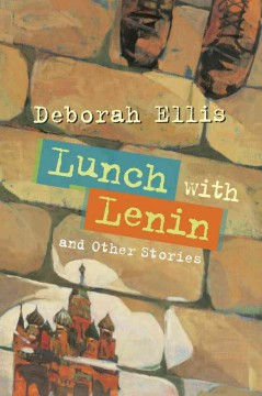 Lunch with Lenin, reviewed by: Sarah Gardner <br />
