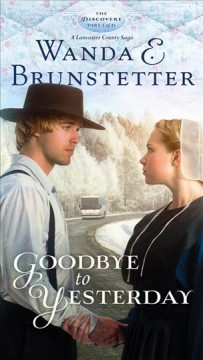 Goodbye to Yesterday, reviewed by: Janice Kistler <br />