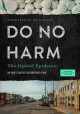 Do no harm : the opioid epidemic