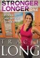 Stronger longer. Volume one