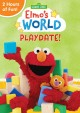 Elmo's world. Playdate!