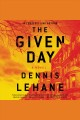 The given day : a novel
