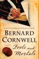 Fools and mortals : a novel