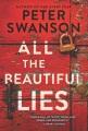 All the beautiful lies : a novel