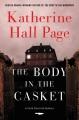 The body in the casket : a Faith Fairchild mystery