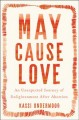 May cause love : an unexpected journey of enlightenment after abortion