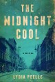 The midnight cool : a novel