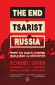 The end of tsarist Russia : the march to world war I and revolution