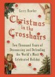 Christmas in the crosshairs : two thousand years of denouncing and defending the world