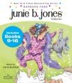 Junie B. Jones collection. Books 9-16