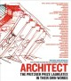 Architect : the Pritzker Prize laureates in their own words