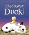 Sleepover Duck!