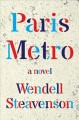 Paris metro : a novel