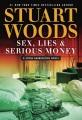 Sex, lies, & serious money