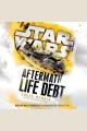 Life debt : aftermath