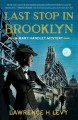Last stop in Brooklyn : a Mary Handley mystery
