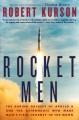 Rocket men : the daring odyssey of Apollo 8 and the astronauts who made man