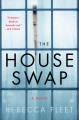 The house swap : a novel